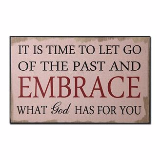 Let Go of the Past Wall Plaque