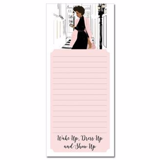 Wake Up Dress Up Show Up Magnetic Notepad